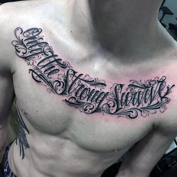 Bărbați numai cu decorativ Strong Survive Chest Quote Tattoo